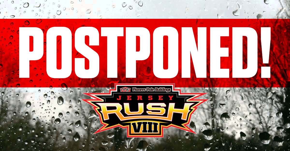 RAIN STOPS PIONEER POLE BUILDINGS JERSEY RUSH VIII AT NEW EGYPT SPEEDWAY TUESDAY NIGHT, MAKE-UP DATE SOON TO BE ANNOUNCED