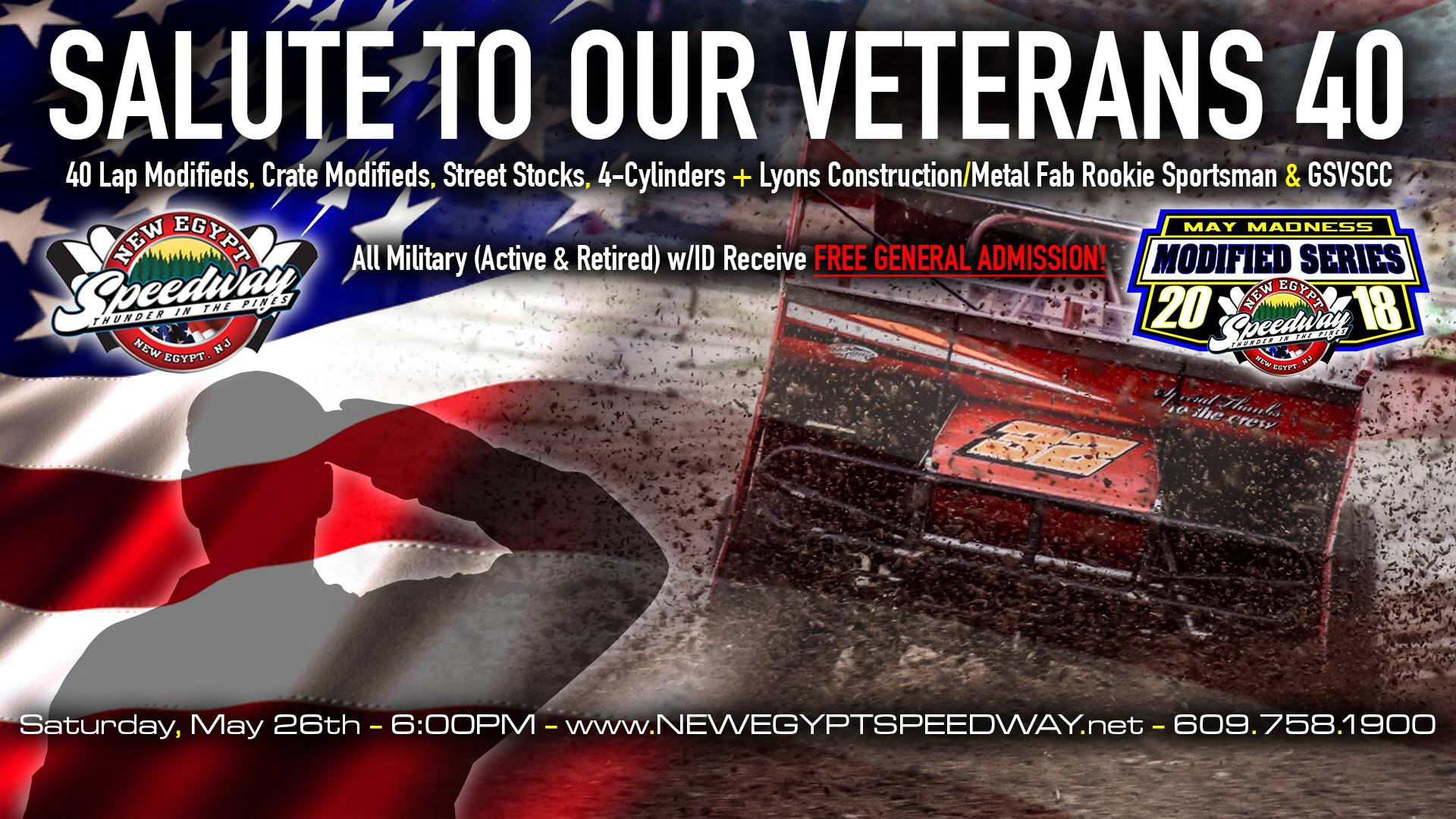SALUTE TO OUR VETERANS 40 SET FOR SATURDAY MAY 26 AT NEW EGYPT SPEEDWAY; ALL MILITARY ADMITTED FREE